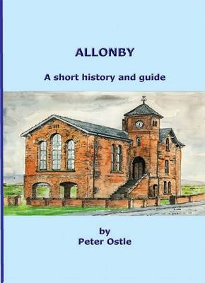 Allonby: A Short History and Guide (Paperback)