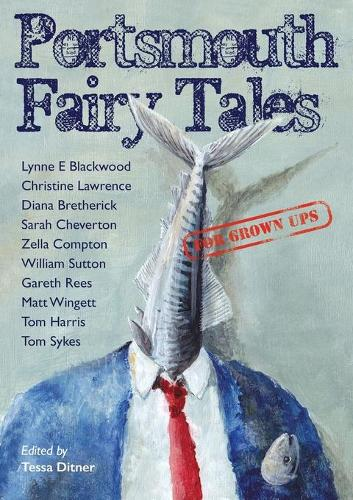 Portsmouth Fairy Tales for Grown Ups (Paperback)