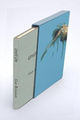 Unstill Life: Figure Paintings, Drawings and Writing (Hardback)
