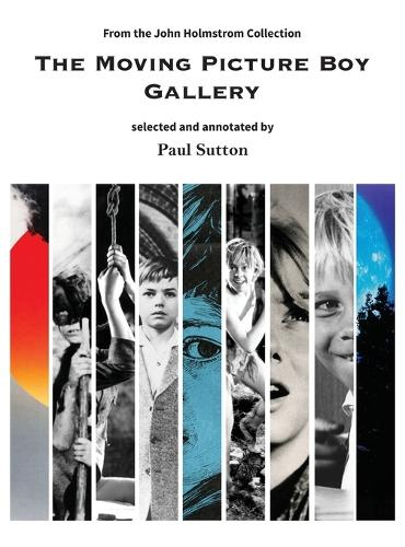 The Moving Picture Boy Gallery: From the John Holmstrom Collection (Hardback)