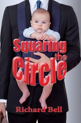 Squaring the Circle (Paperback)