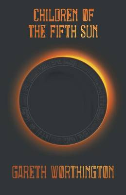 Children of the Fifth Sun (Paperback)