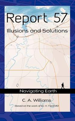 Report 57: Illusions and Solutions (Paperback)