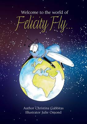 Felicity Fly - Felicity Fly Stories 1