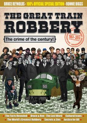The Great Train Robbery 50th Anniversary:1963-2013 (Paperback)