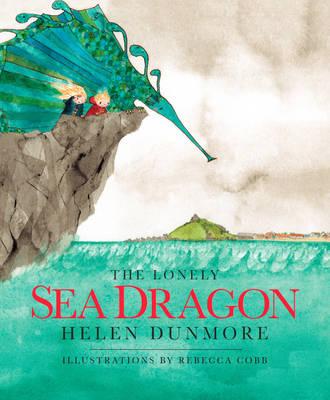 The Lonely Sea Dragon (Hardback)