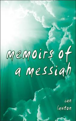 Memoirs of a Messiah (Paperback)