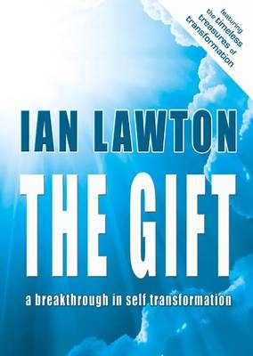 The Gift: A Breakthrough in Self Transformation (Paperback)