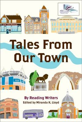 Tales from Our Town: A Reading Writers Anthology (Paperback)