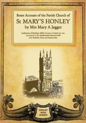 Some Account of the Parish Church of St Mary's Honley (Paperback)