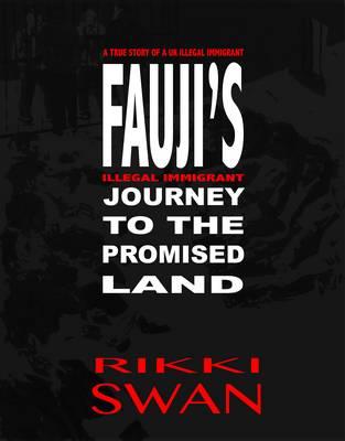 Fauji's Journey to the Promised Land (Hardback)
