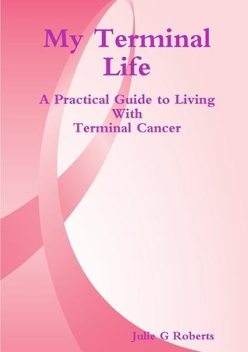 My Terminal Life (Paperback)
