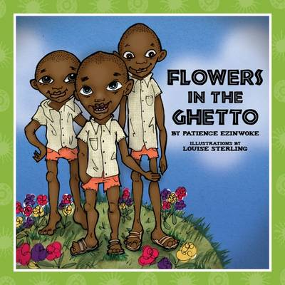 Flowers in the Ghetto (Paperback)