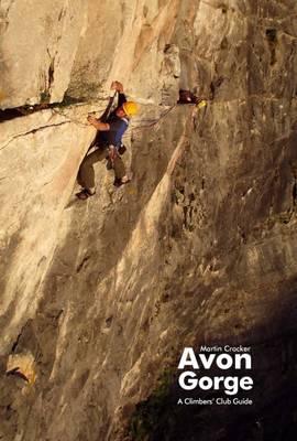 Avon Gorge: Climbers' Club Guide (Paperback)