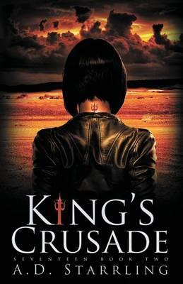 King's Crusade - Seventeen 2 (Paperback)
