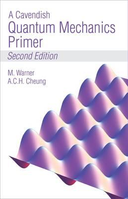 A Cavendish Quantum Mechanics Primer (Paperback)