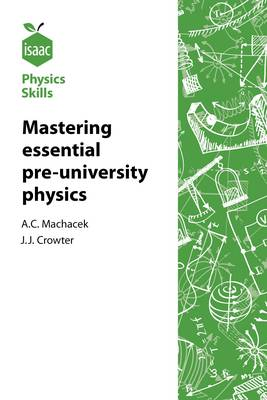Isaac Physics Skills: Developing Mastery of Essential Pre-University Physics (Paperback)