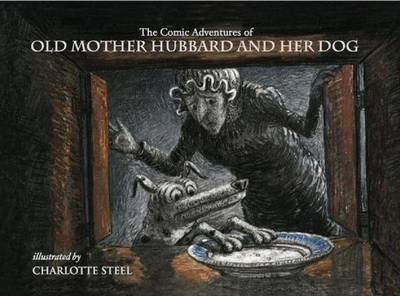 The Comic Adventures of Old Mother Hubbard and Her Dog (Hardback)