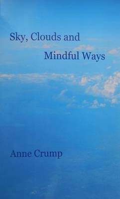 Sky, Clouds and Mindful Ways (Paperback)