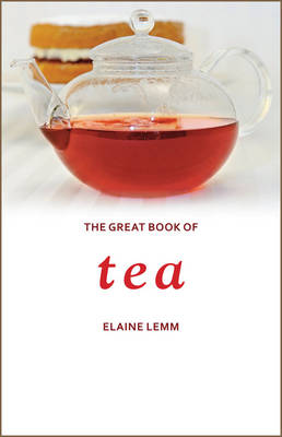 The Great Book of Tea (Hardback)