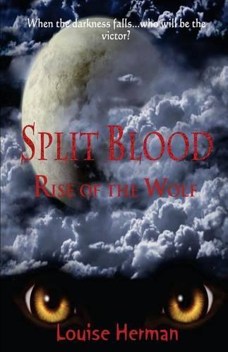 Split Blood: Rise of the Wolf - Split Blood Series Bk.2 (Paperback)