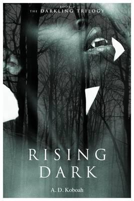 Rising Dark - The Darkling Trilogy 2 (Paperback)