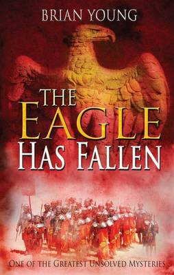 The Eagle Has Fallen (Paperback)