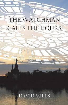The Watchman Calls the Hours (Paperback)