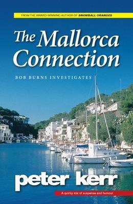 The Mallorca Connection: Bob Burns Investigates - Bob Burns Investigates 1 (Paperback)