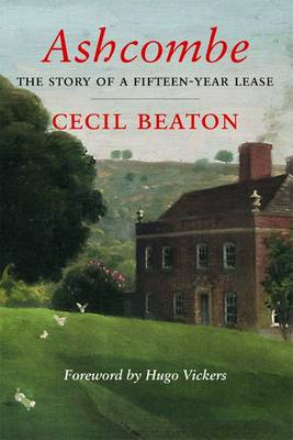 Ashcombe: The Story of a Fifteen Year Lease (Paperback)