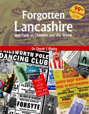 Forgotten Lancashire and Parts of Cheshire & the Wirral (Paperback)