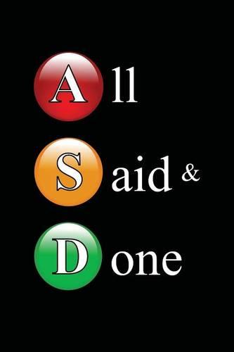 All Said & Done: A Collection of Verse on Modern Life by Autistic & Neuro-typical Poets (Paperback)