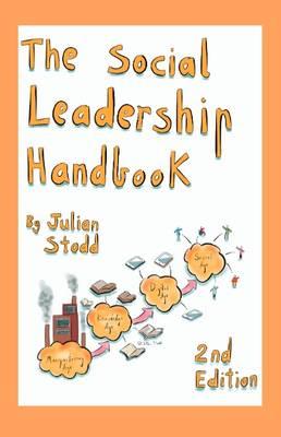 The Social Leadership Handbook (Hardback)