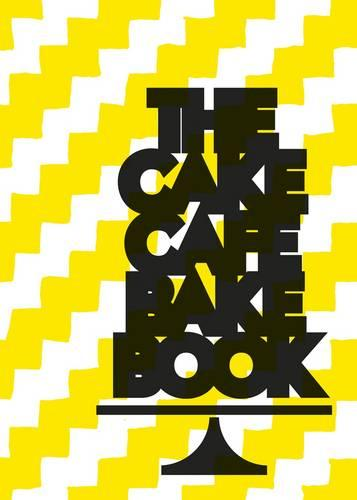 The Cake Cafe Bake Book (Paperback)