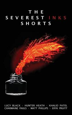 The Severest Inks Shorts (Paperback)