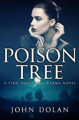 A Poison Tree - Time, Blood and Karma 3 (Paperback)
