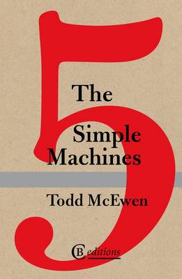 The Five Simple Machines (Paperback)