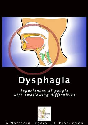 Dysphagia: Experiences of People with Swallowing Difficulties (DVD)