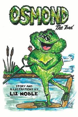 Osmond The Toad - Osmond the Toad 1 (Paperback)