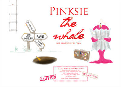 Pinksie the Whale: For Adventurers Only (Paperback)