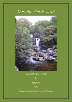 Recollections of a Tour Made in Scotland 1803: Illustrated and Revised Pocket (Paperback)