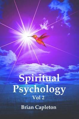 Spiritual Psychology: v. 2 (Paperback)
