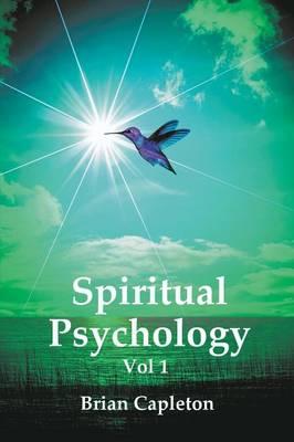 Spiritual Psychology Vol 1 (Paperback)