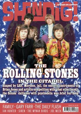 Shindig!: Rolling Stones: Shaped by LSD, Morocco and the Esoteric Instruments of Brian Jones, the Stones Embraced Psychedelia... No. 29 (Paperback)