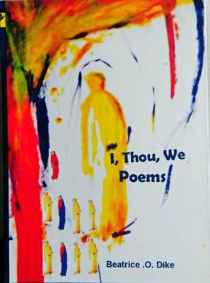 I, Thou, We Poems (Paperback)
