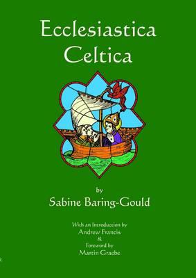 Ecclesiastica Celtica (Paperback)