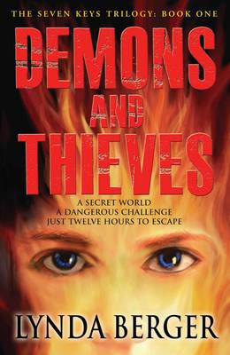 Demons and Thieves - The Seven Keys Trilogy Part 1 (Paperback)