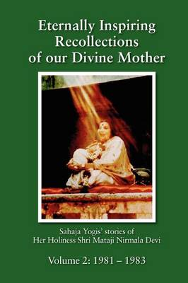 Eternally Inspiring Recollections of Our Divine Mother, Volume 2: 1981-1983 (Paperback)
