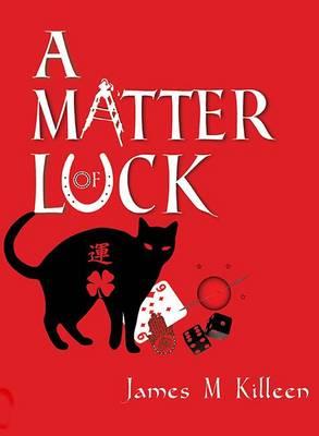 A Matter of Luck (Paperback)