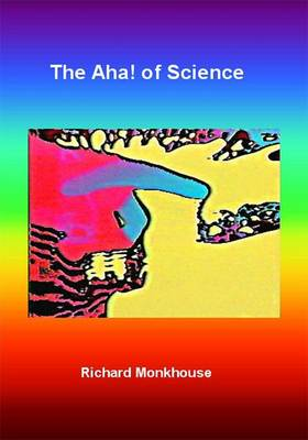 The Aha! of Science (Paperback)